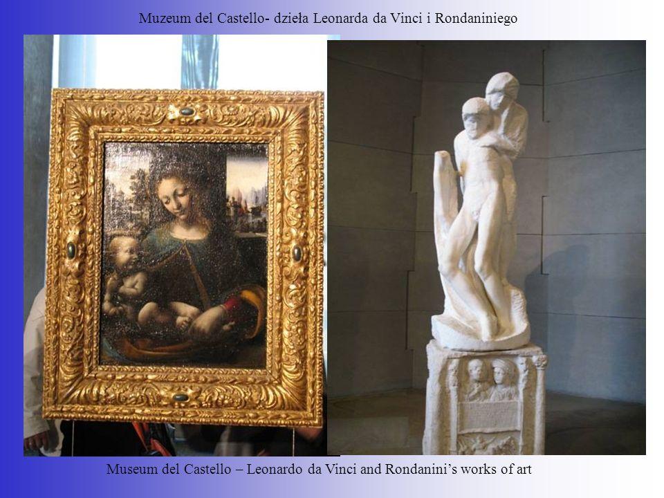 Muzeum del Castello- dzieła Leonarda da Vinci i Rondaniniego Museum del Castello – Leonardo da Vinci and Rondaninis works of art