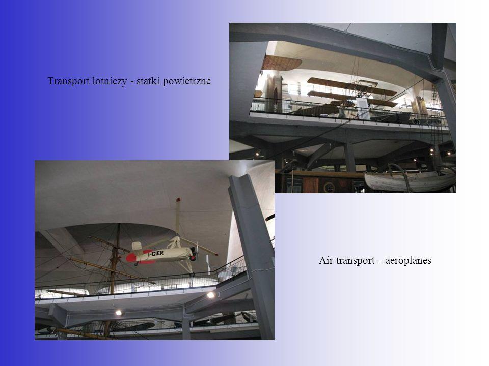 Transport lotniczy - statki powietrzne Air transport – aeroplanes