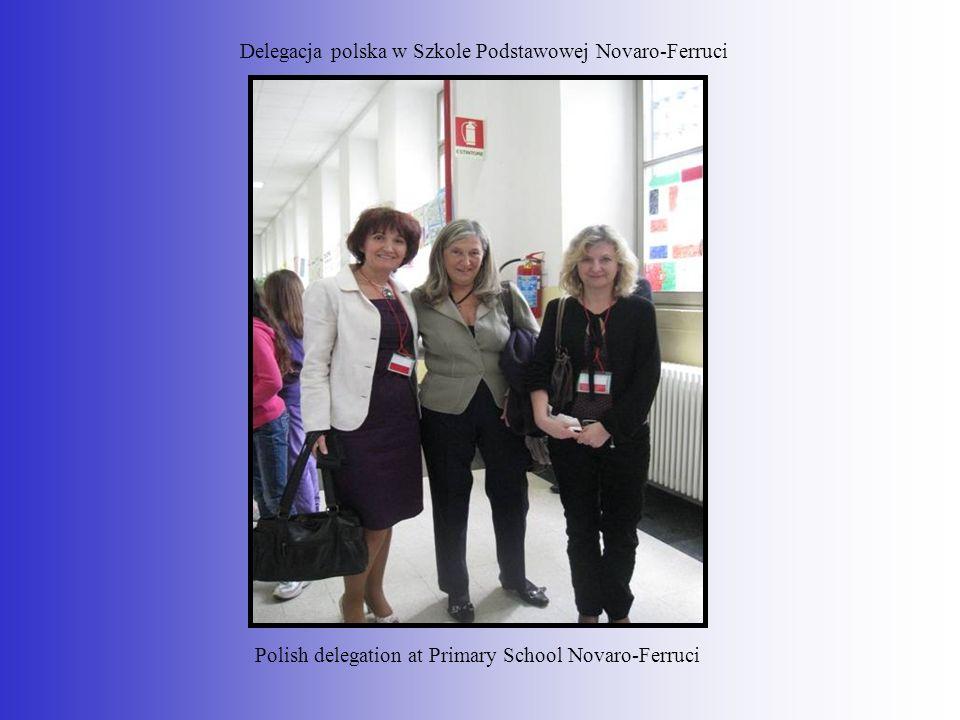 Delegacja polska w Szkole Podstawowej Novaro-Ferruci Polish delegation at Primary School Novaro-Ferruci