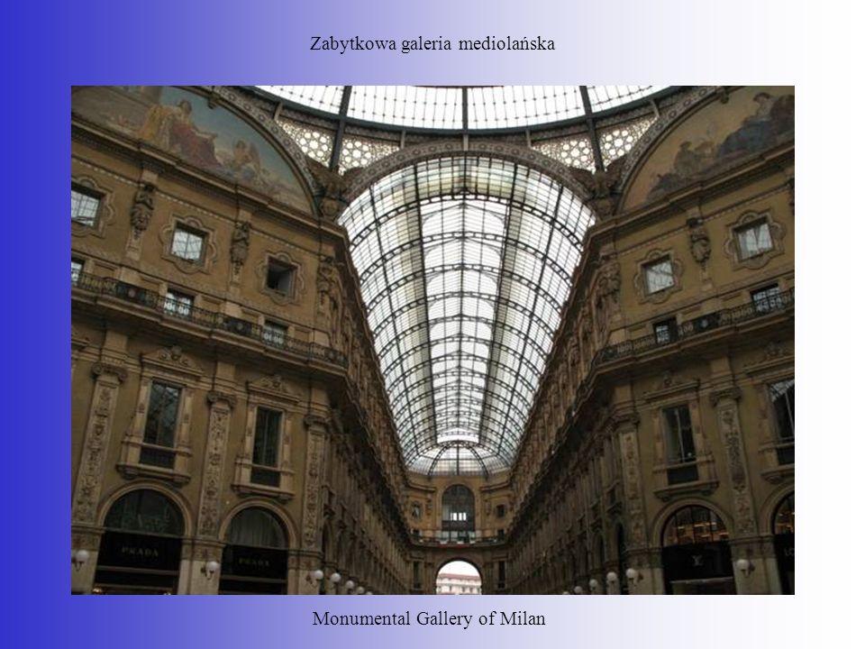 Zabytkowa galeria mediolańska Monumental Gallery of Milan