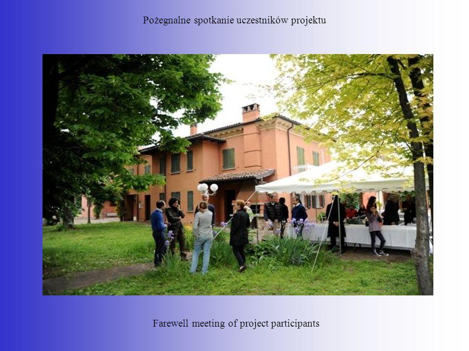 Pożegnalne spotkanie uczestników projektu Farewell meeting of project participants