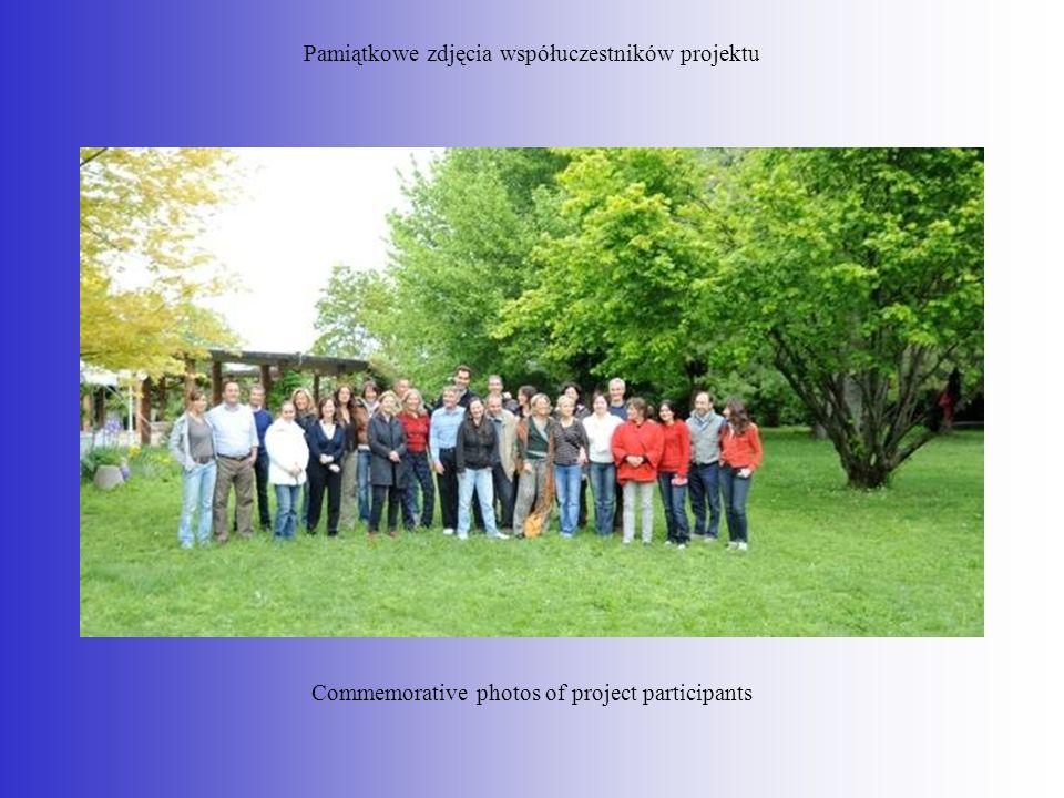 Pamiątkowe zdjęcia współuczestników projektu Commemorative photos of project participants