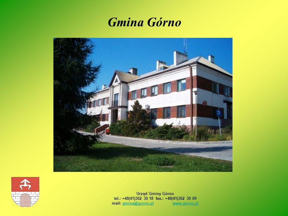 Gmina Górno Urząd Gminy Górno tel.: +48(41)302 30 18 fax.: +48(41)302 30 09 mail: gmina@gorno.pl www.gorno.plgmina@gorno.plwww.gorno.pl
