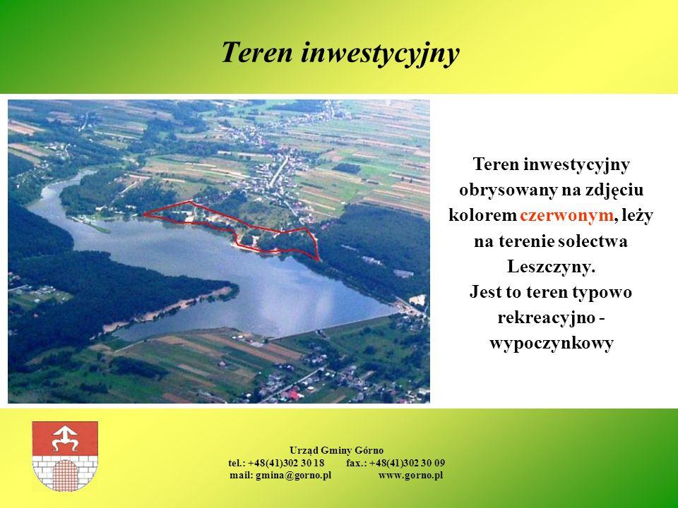 Urząd Gminy Górno tel.: +48(41)302 30 18 fax.: +48(41)302 30 09 mail: gmina@gorno.pl www.gorno.pl Teren inwestycyjny Teren inwestycyjny obrysowany na