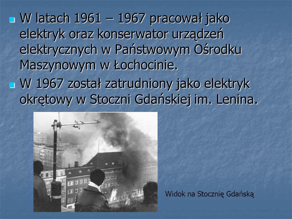 W latach 1961 – 1967 pracował jako elektryk oraz konserwator urządzeń elektrycznych w Państwowym Ośrodku Maszynowym w Łochocinie. W latach 1961 – 1967