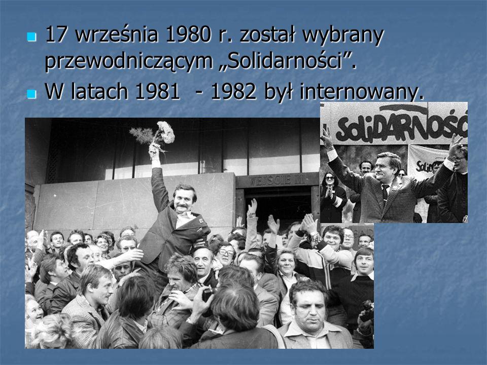 17 września 1980 r. został wybrany przewodniczącym Solidarności. 17 września 1980 r. został wybrany przewodniczącym Solidarności. W latach 1981 - 1982