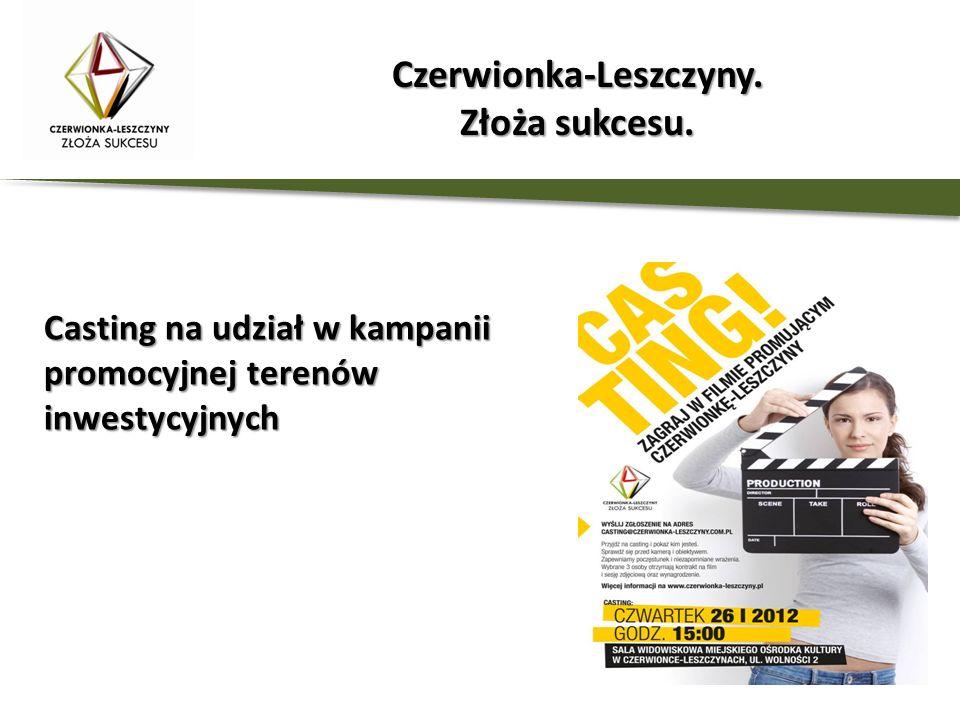 Casting na udział w kampanii promocyjnej terenów inwestycyjnych Czerwionka-Leszczyny. Złoża sukcesu.