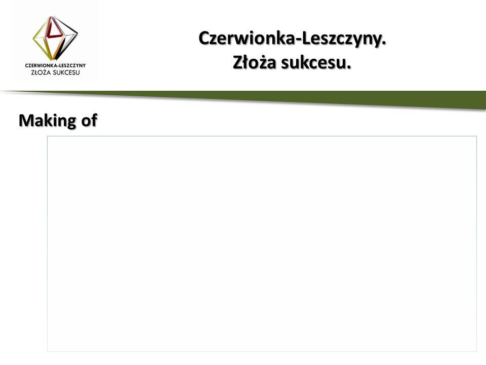 Making of Czerwionka-Leszczyny. Złoża sukcesu.