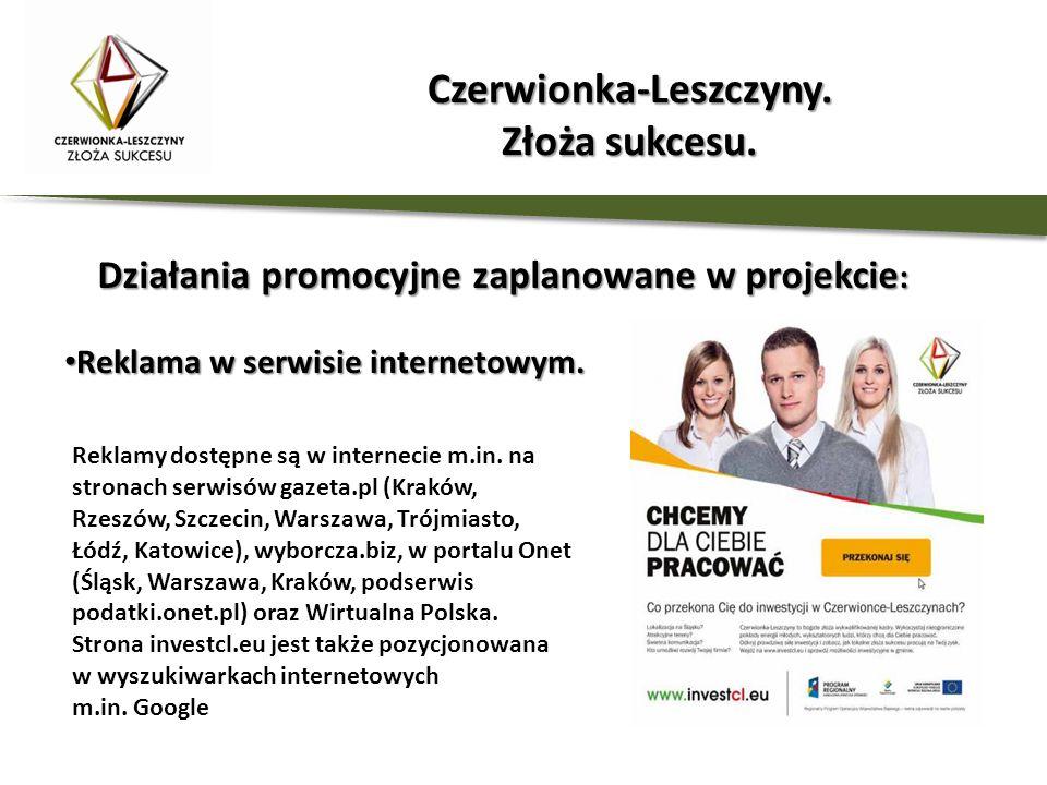 Działania promocyjne zaplanowane w projekcie : Reklama w serwisie internetowym. Reklama w serwisie internetowym. Reklamy dostępne są w internecie m.in