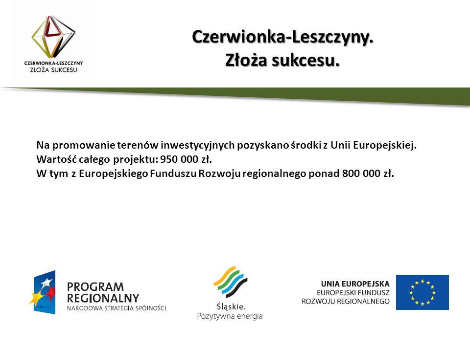 Na promowanie terenów inwestycyjnych pozyskano środki z Unii Europejskiej. Wartość całego projektu: 950 000 zł. W tym z Europejskiego Funduszu Rozwoju