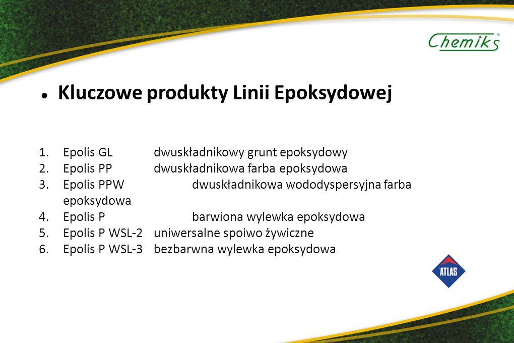 Kluczowe produkty Linii Epoksydowej 1.Epolis GLdwuskładnikowy grunt epoksydowy 2.Epolis PPdwuskładnikowa farba epoksydowa 3.Epolis PPWdwuskładnikowa wododyspersyjna farba epoksydowa 4.Epolis Pbarwiona wylewka epoksydowa 5.Epolis P WSL-2uniwersalne spoiwo żywiczne 6.Epolis P WSL-3bezbarwna wylewka epoksydowa