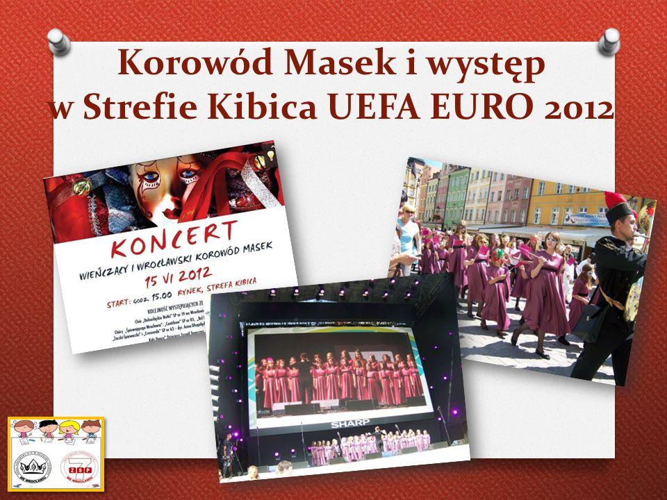 Korowód Masek i występ w Strefie Kibica UEFA EURO 2012