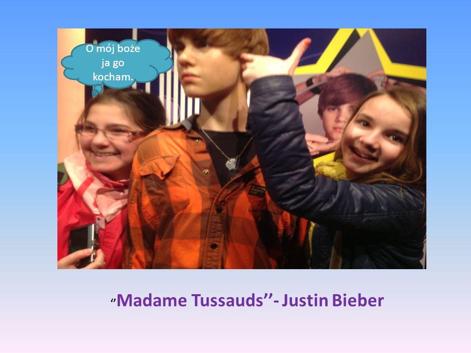 Madame Tussauds- Justin Bieber O mój boże ja go kocham.