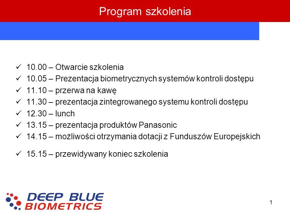 1 Program szkolenia 10.00 – Otwarcie szkolenia 10.05 – Prezentacja biometrycznych systemów kontroli dostępu 11.10 – przerwa na kawę 11.30 – prezentacj