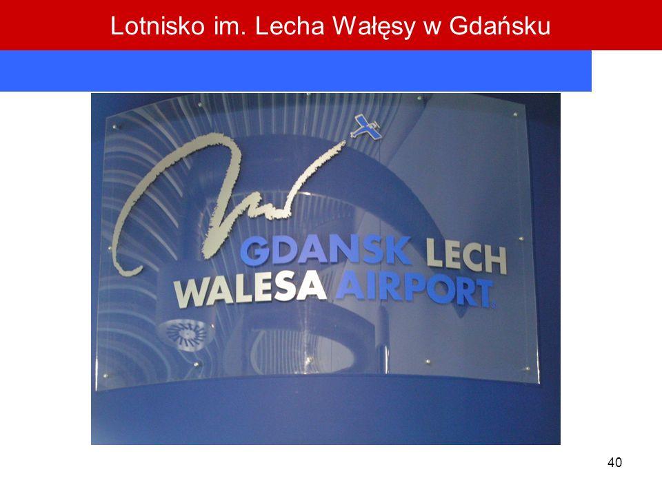 40 Lotnisko im. Lecha Wałęsy w Gdańsku