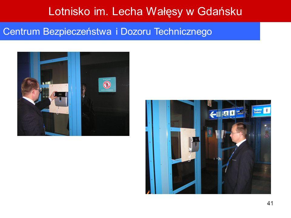41 Lotnisko im. Lecha Wałęsy w Gdańsku Centrum Bezpieczeństwa i Dozoru Technicznego