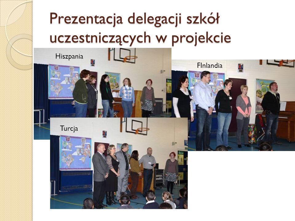 Prezentacja delegacji szkół uczestniczących w projekcie Hiszpania Turcja FInlandia