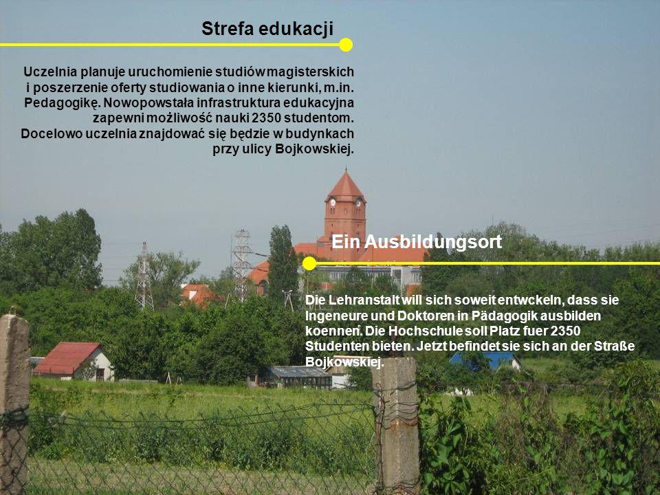 Strefa edukacji Ein Ausbildungsort Uczelnia planuje uruchomienie studiów magisterskich i poszerzenie oferty studiowania o inne kierunki, m.in. Pedagog