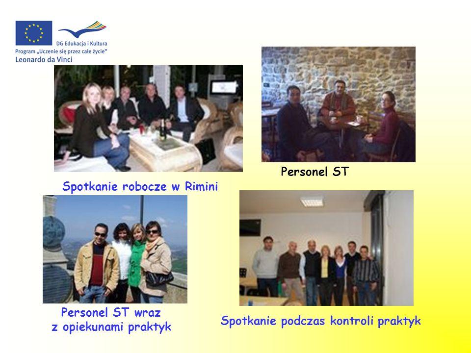 Angelo i Maria Spotkanie robocze w Rimini Personel ST wraz z opiekunami praktyk Personel ST Spotkanie podczas kontroli praktyk