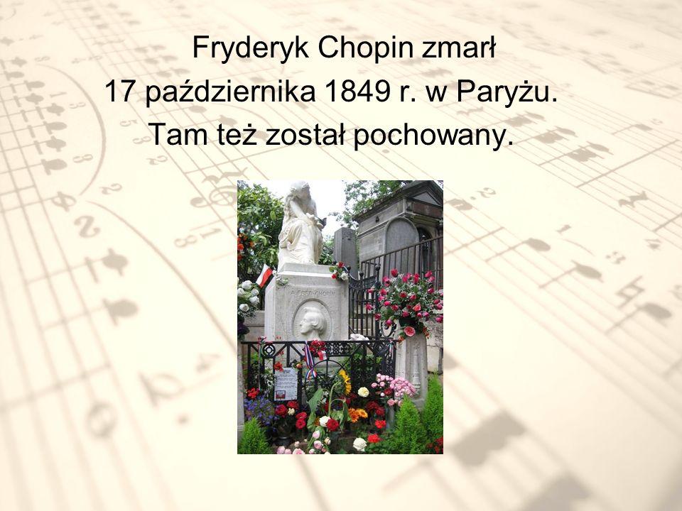 Serce Chopina zgodnie z ostatnia wola kompozytora spoczęło w ojczyźnie w kościele św.