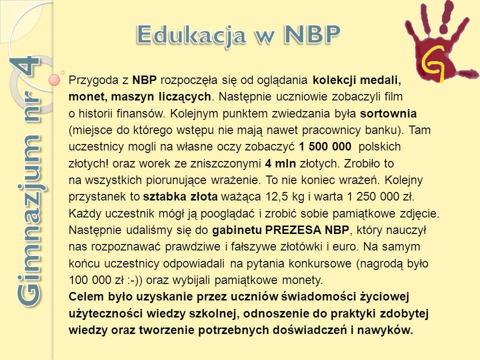 Przygoda z NBP rozpoczęła się od oglądania kolekcji medali, monet, maszyn liczących.