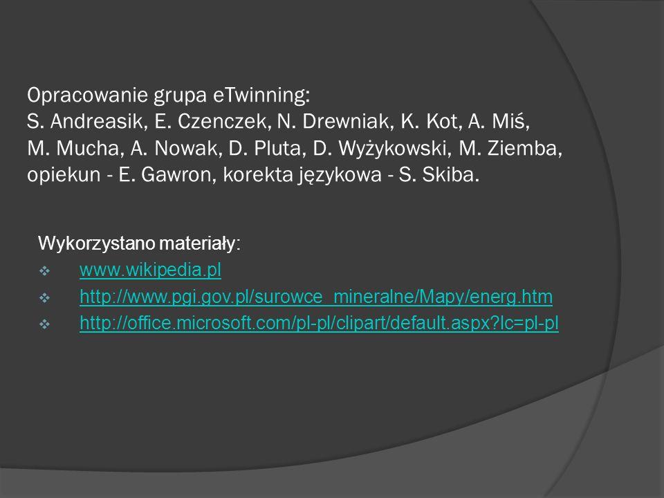Opracowanie grupa eTwinning: S. Andreasik, E. Czenczek, N. Drewniak, K. Kot, A. Miś, M. Mucha, A. Nowak, D. Pluta, D. Wyżykowski, M. Ziemba, opiekun -