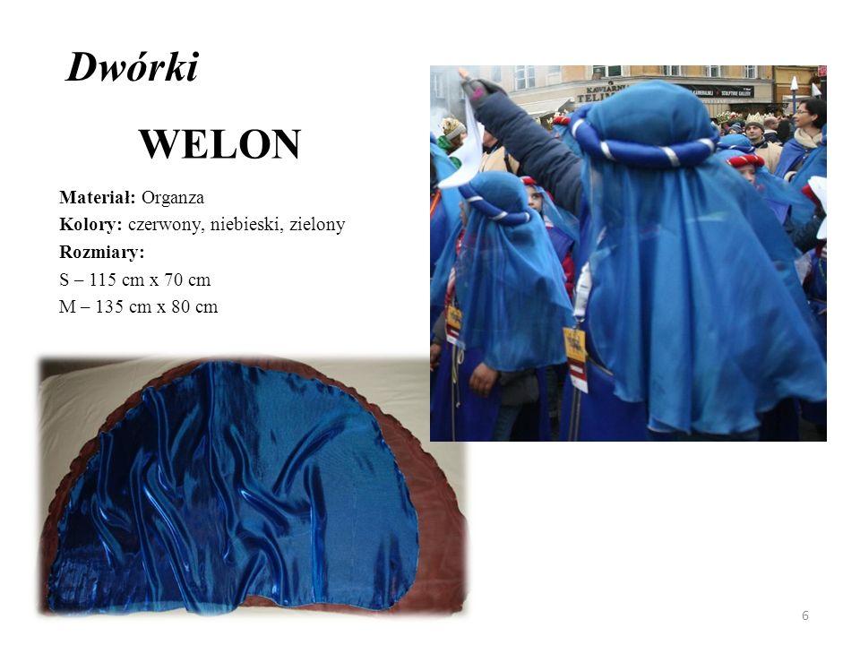 Dwórki WELON Materiał: Organza Kolory: czerwony, niebieski, zielony Rozmiary: S – 115 cm x 70 cm M – 135 cm x 80 cm 6