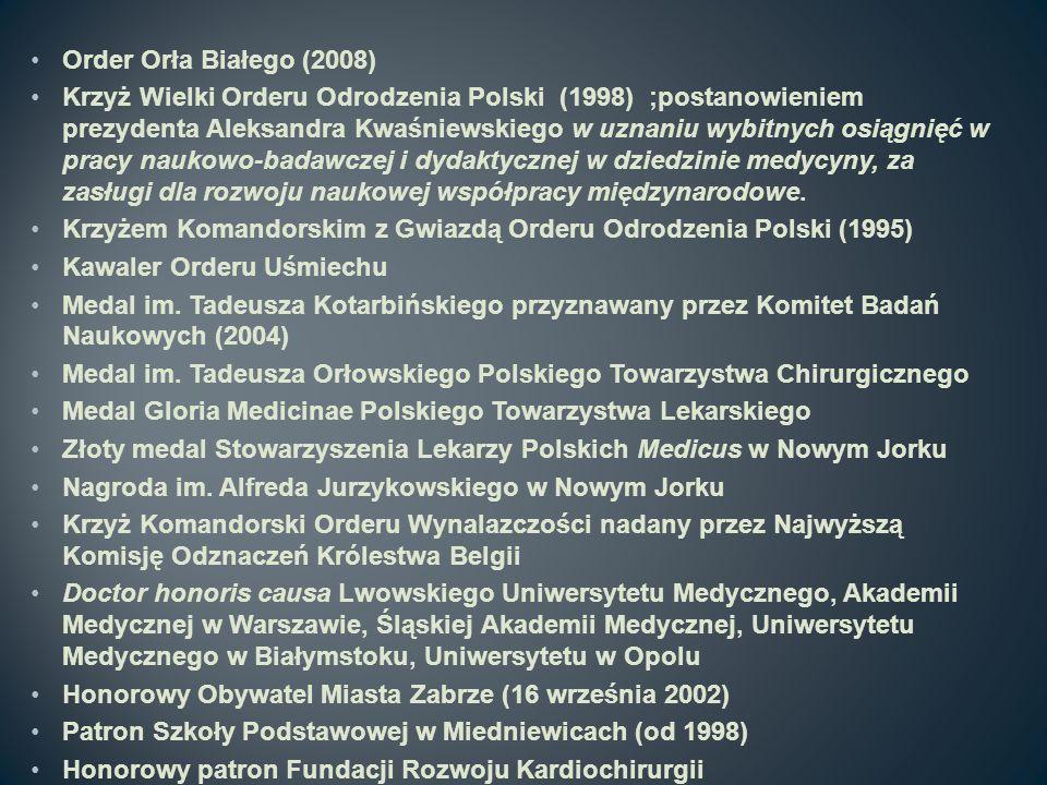 Order Orła Białego (2008) Krzyż Wielki Orderu Odrodzenia Polski (1998) ;postanowieniem prezydenta Aleksandra Kwaśniewskiego w uznaniu wybitnych osiągn