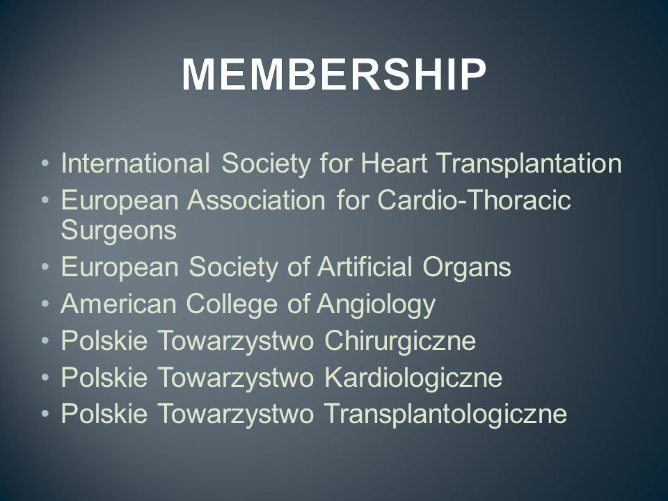 International Society for Heart Transplantation European Association for Cardio-Thoracic Surgeons European Society of Artificial Organs American Colle