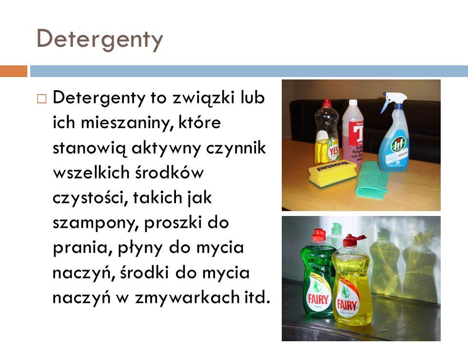 Detergenty Detergenty to związki lub ich mieszaniny, które stanowią aktywny czynnik wszelkich środków czystości, takich jak szampony, proszki do prani