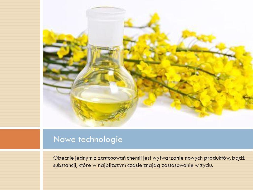 Obecnie jednym z zastosowań chemii jest wytwarzanie nowych produktów, bądź substancji, które w najbliższym czasie znajdą zastosowanie w życiu. Nowe te