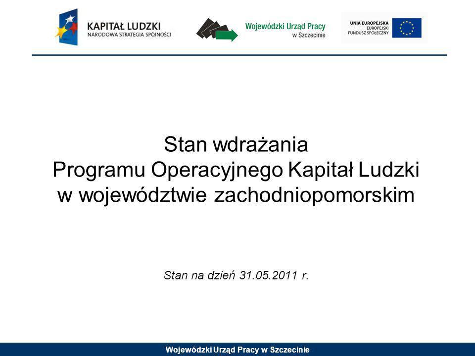 Wojewódzki Urząd Pracy w Szczecinie Stopień wykorzystania alokacji 2007-2013 *Stan na dzień 31.05.2011 r.