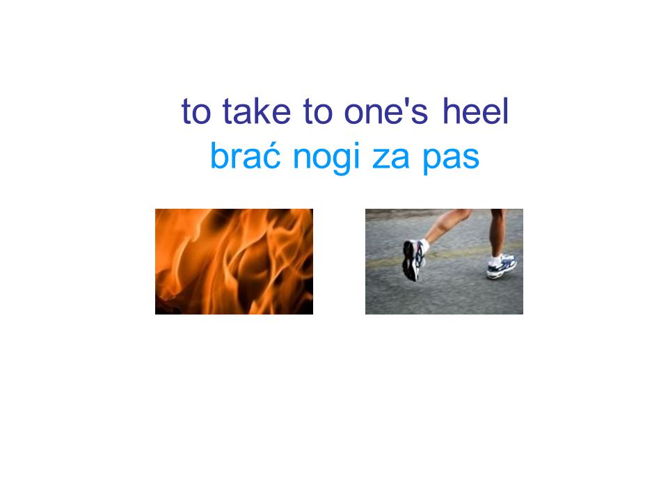 to take to one's heel brać nogi za pas