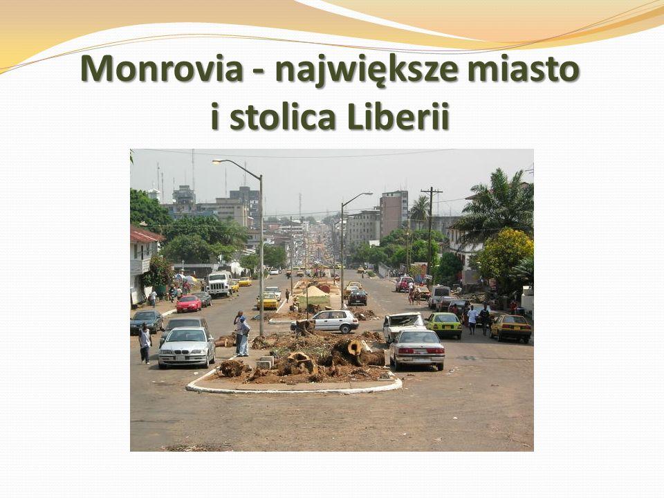 Monrovia - największe miasto i stolica Liberii