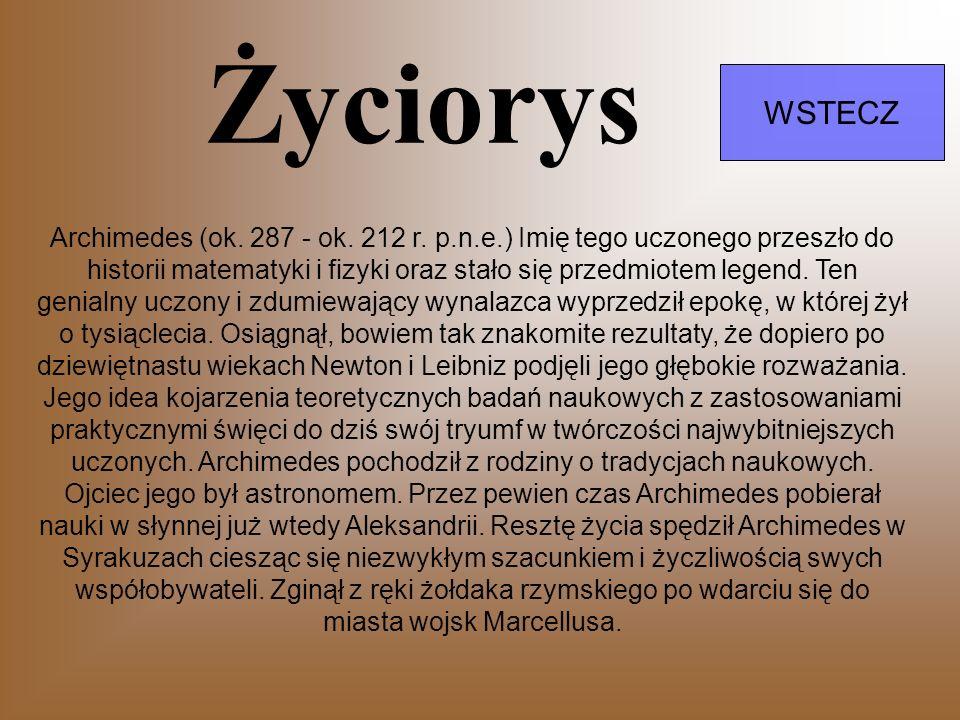 Życiorys WSTECZ Archimedes (ok.287 - ok. 212 r.