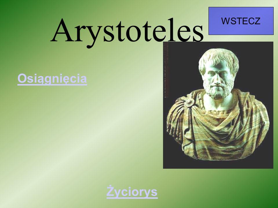 Arystoteles WSTECZ Życiorys Osiągnięcia