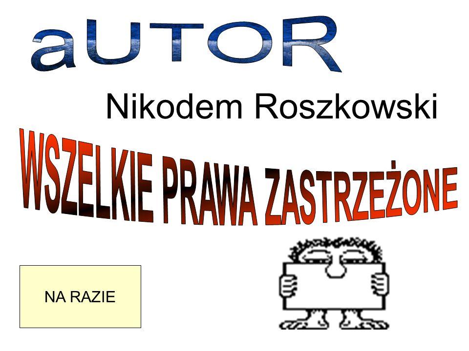 NA RAZIE Nikodem Roszkowski