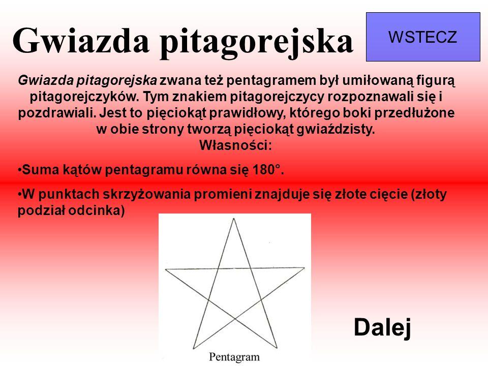 Gwiazda pitagorejska Gwiazda pitagorejska zwana też pentagramem był umiłowaną figurą pitagorejczyków. Tym znakiem pitagorejczycy rozpoznawali się i po
