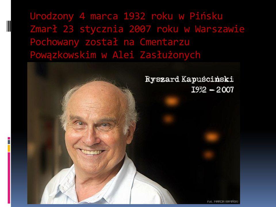 Ryszard Kapuściński zadebiutował w wieku 17 lat w tygodniku Dziś i Jutro.