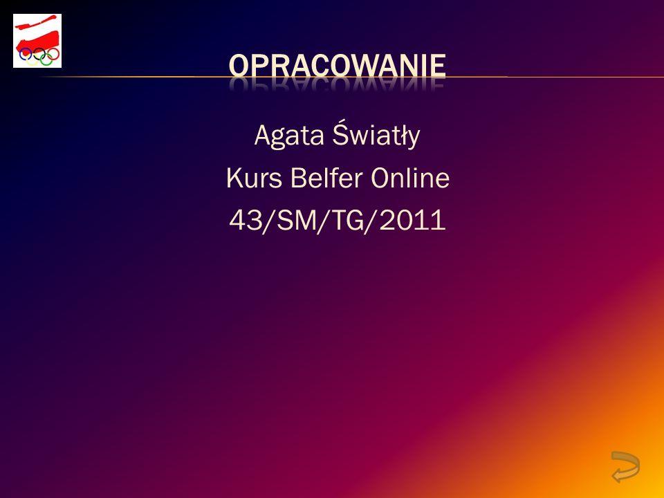 Agata Światły Kurs Belfer Online 43/SM/TG/2011