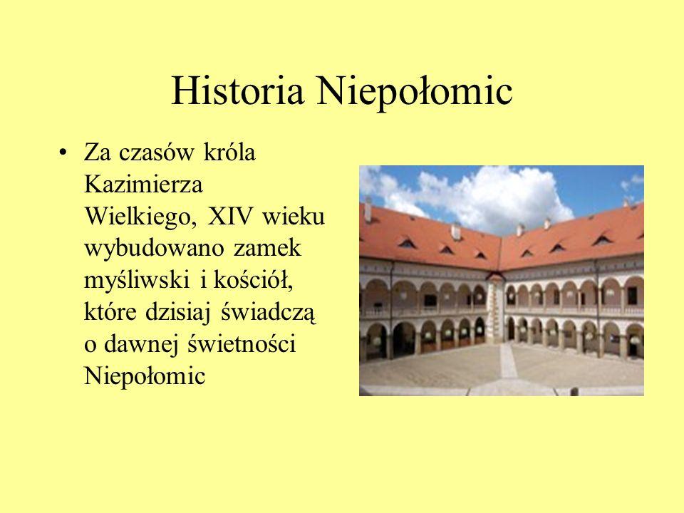 Historia Niepołomic Za czasów króla Kazimierza Wielkiego, XIV wieku wybudowano zamek myśliwski i kościół, które dzisiaj świadczą o dawnej świetności N