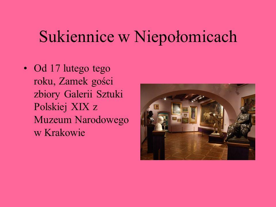 Sukiennice w Niepołomicach Od 17 lutego tego roku, Zamek gości zbiory Galerii Sztuki Polskiej XIX z Muzeum Narodowego w Krakowie
