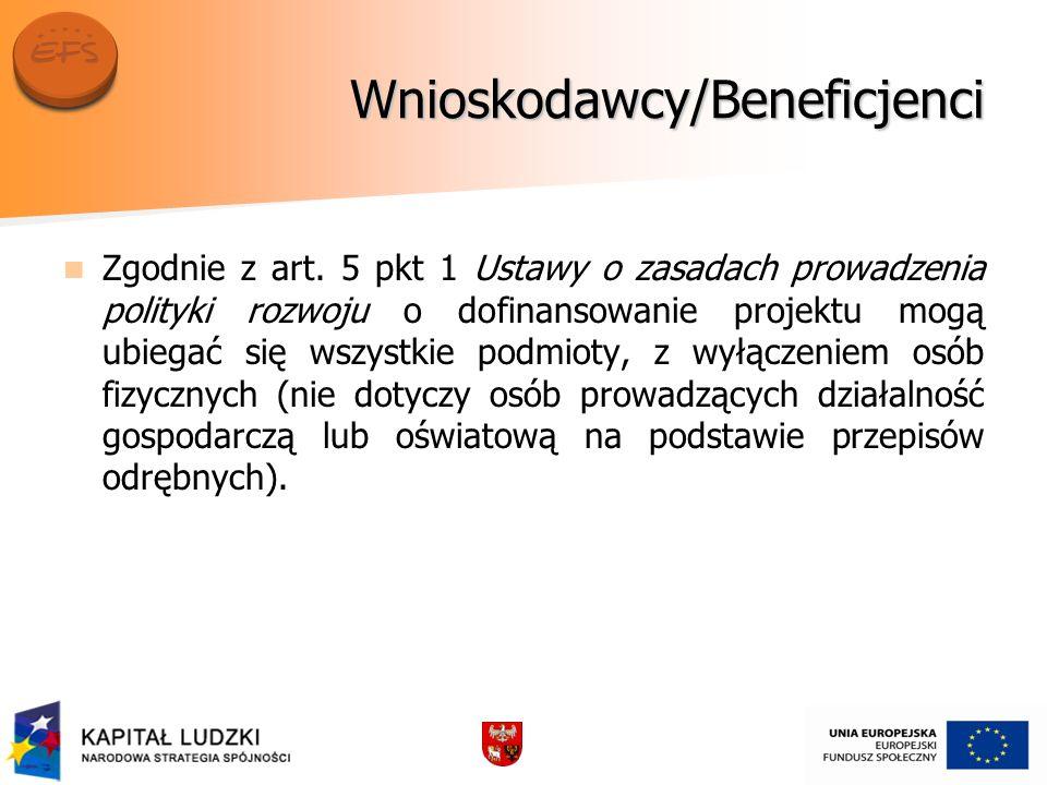 Wnioskodawcy/Beneficjenci Zgodnie z art.