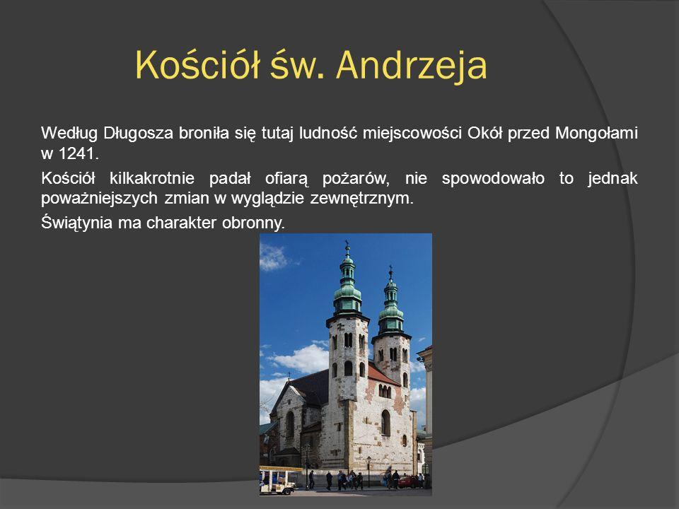 Kościół św. Andrzeja Według Długosza broniła się tutaj ludność miejscowości Okół przed Mongołami w 1241. Kościół kilkakrotnie padał ofiarą pożarów, ni
