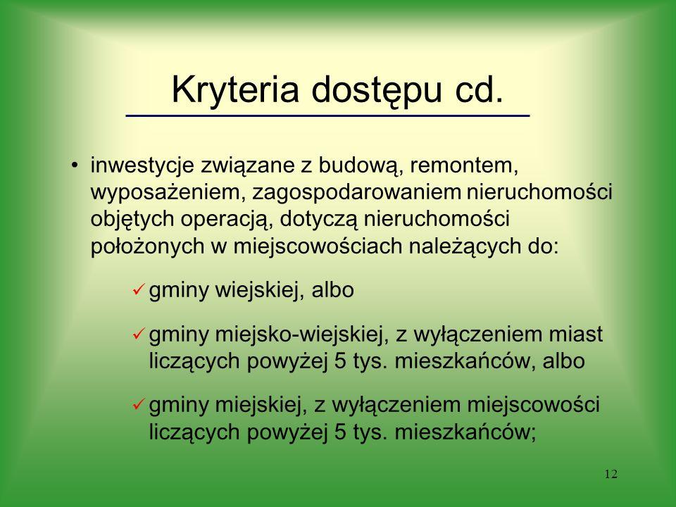 12 Kryteria dostępu cd.