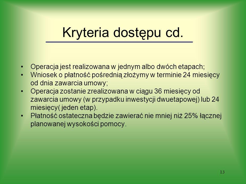 13 Kryteria dostępu cd.