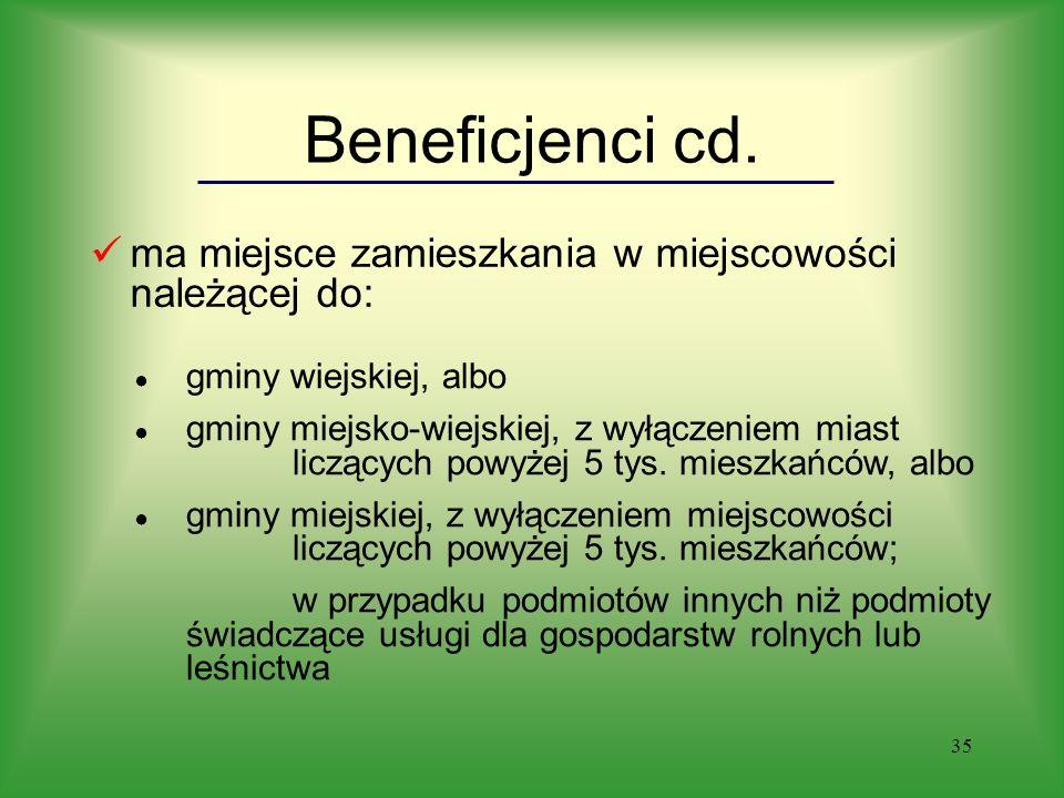 35 Beneficjenci cd.
