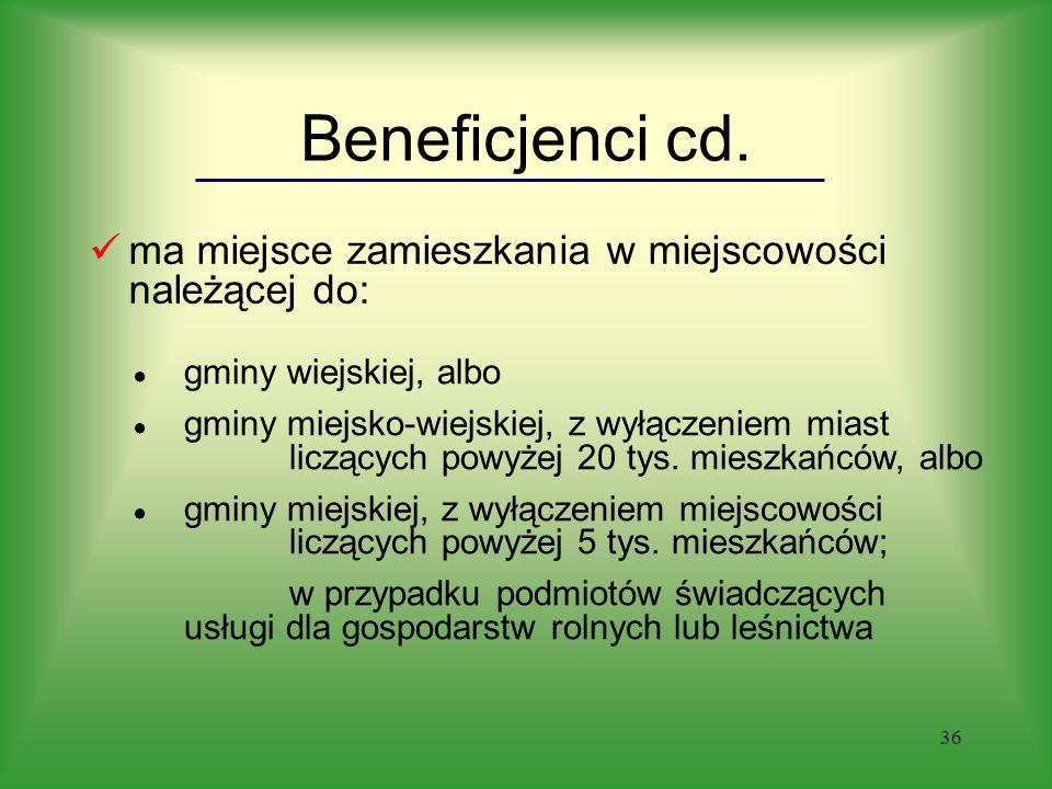 36 Beneficjenci cd.