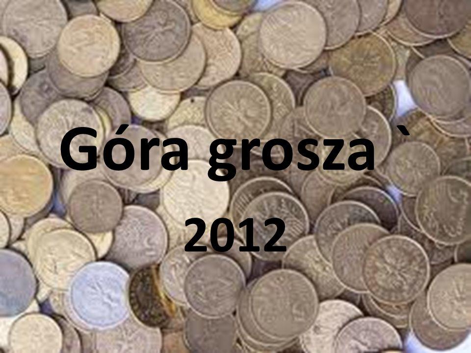 Góra grosza ` 2012