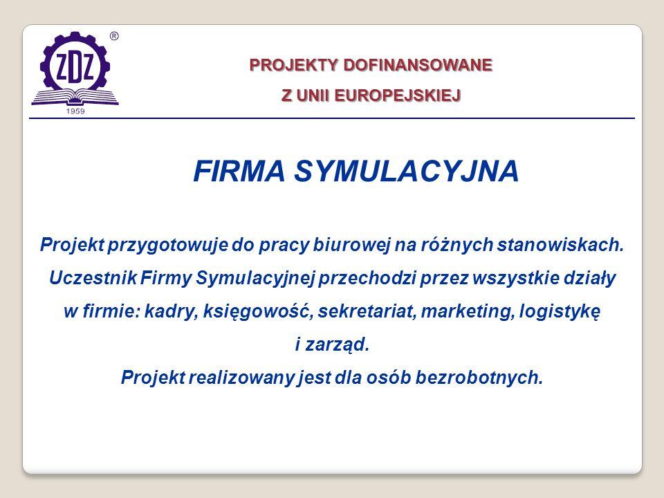 Projekt przygotowuje do pracy biurowej na różnych stanowiskach. Uczestnik Firmy Symulacyjnej przechodzi przez wszystkie działy w firmie: kadry, księgo